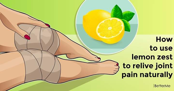 How to use lemon zest to relive joint pain naturally