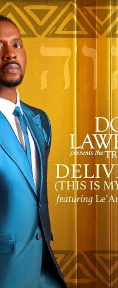 Deliver me by Donald Lawrence(free mp3 download +lyrics)