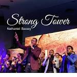 Strong tower by Nathaniel Bassey