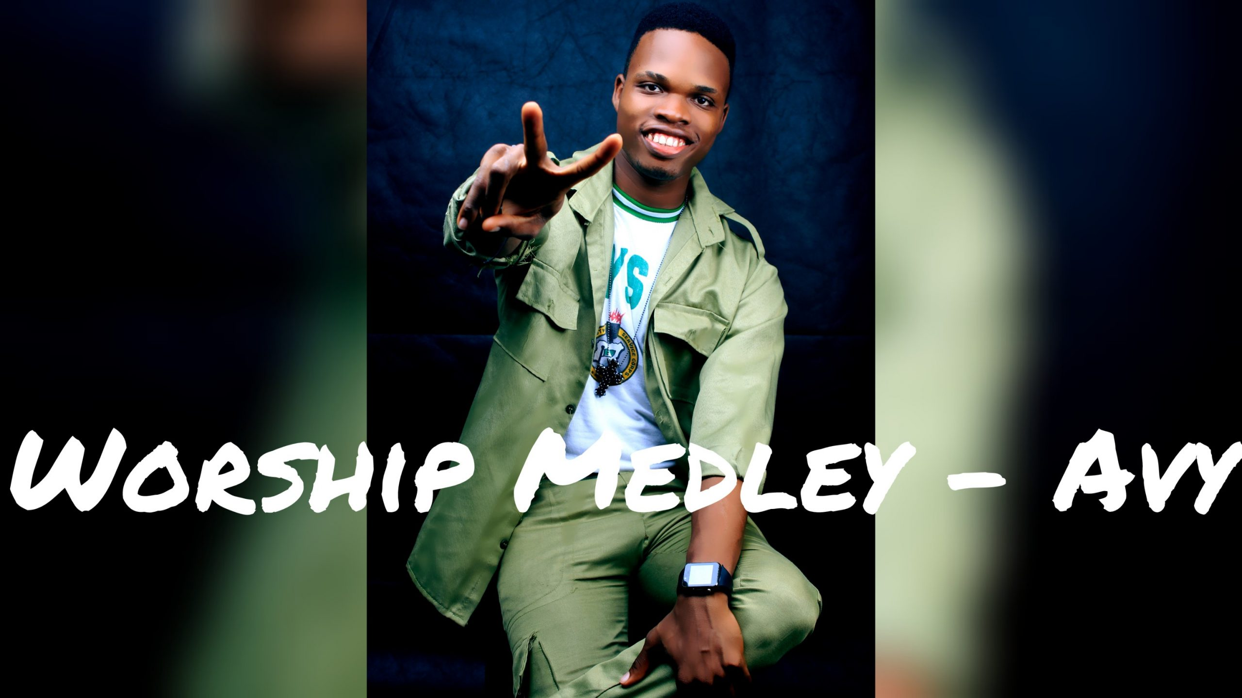 Worship Medley – Avy (Video + Mp3 Download)