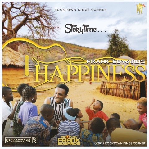Frank Edwards – Happiness is Key (Lyrics + Video + Mp3 download)
