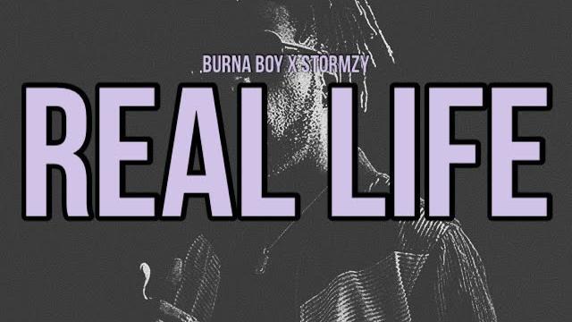 Burna Boy - Real Life feat. Stormzy [Official Video] Lyrics